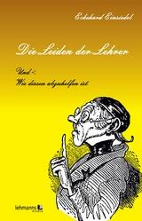 Die Leiden der Lehrer - Eckehard Einsiedel
