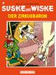 Suske und Wiske Band 14: Der Zirkusbaron - Willy Vandersteen