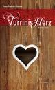 Turrinis Herz - Franz F Altmann