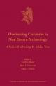 Overturning Certainties in Near Eastern Archaeology