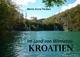 Kroatien Im Land von Winnetou