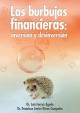 Las burbujas financieras - Luis Ferruz Agudo;  Francisco Javier Rivas Compains