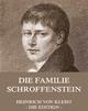 Die Familie Schroffenstein - Heinrich von Kleist