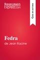 Fedra de Jean Racine (Guia de lectura) - ResumenExpress.com