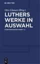 Luthers Werke in Auswahl - Studienausgabe [set Band 1-8] (de Gruyter Texte)
