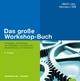 Das große Workshop-Buch - Ulrich Lipp;  Hermann Will
