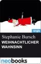 WEIHNACHTLICHER WAHNSINN - Stephanie Bursch