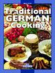 Traditional German Cooking - Hajo Paulsen; Thomas Hübner; Cinzia Goi