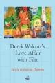 Derek Walcott's Love Affair with Film