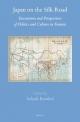 Japan on the Silk Road - Selcuk Esenbel
