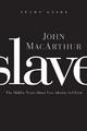 Slave the Study Guide - John F. MacArthur