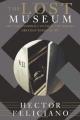 The Lost Museum - Hector Feliciano