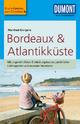DuMont Reise-Taschenbuch Reiseführer Bordeaux & Atlantikküste: mit Online-Updates als Gratis-Download