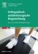 Orthopädisch-unfallchirurgische Begutachtung