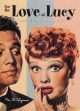 For the Love of Lucy: the Complete Guide for Collectors & Fans - Ric Wyman