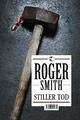 Stiller Tod - Roger Smith
