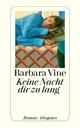 Keine Nacht dir zu lang - Barbara Vine