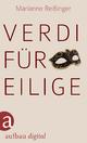 Verdi für Eilige - Marianne Reißinger