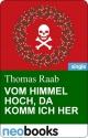 Vom Himmel hoch, da komm ich her - Thomas Raab
