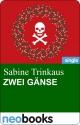 Zwei Gänse - Sabine Trinkaus