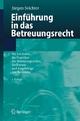 Einführung in das Betreuungsrecht - Jürgen Seichter