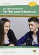 DaZ eigenständig üben: Perfekt & Präteritum - SEK - Ellen Schulte-Bunert; Michael Junga