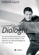 Dialoghi: Eine philosophische Betrachtung des italienischen Messerkampfes sowie Gedanken zur Selbstverteidigung mit der kurzen Klinge