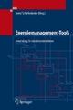 Energiemanagement-Tools - Bernd Schieferdecker;  Bernd Schieferdecker;  Christian Fünfgeld;  Alexis Bonneschky