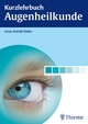 Kurzlehrbuch Augenheilkunde