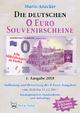 Die deutschen 0 Euro Souvenirscheine - Mario Anacker