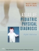 Atlas of Pediatric Physical Diagnosis