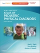 Zitelli and Davis'' Atlas of Pediatric Physical Diagnosis