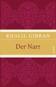 Der Narr - Khalil Gibran