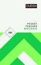 Pocket Teacher Abi Biologie: Kompaktwissen Oberstufe