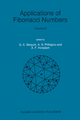 Applications of Fibonacci Numbers - Andreas N. Philippou;  etc.