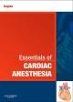 Essentials of Cardiac Anesthesia