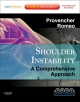 Shoulder Instability: A Comprehensive Approach