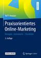 Praxisorientiertes Online-Marketing - Ralf T. Kreutzer