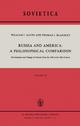 Russia and America: A Philosophical Comparison - William J. Gavin; J. E. Blakeley