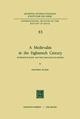 A Medievalist in the Eighteenth Century - Geoffrey Wilson