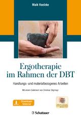 Ergotherapie im Rahmen der DBT von Maik Voelzke   ISBN 978-3-608 ...