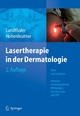 Lasertherapie in der Dermatologie