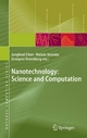 Nanotechnology: Science and Computation - Junghuei Chen;  Natasha Jonoska;  Grzegorz Rozenberg