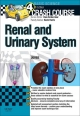 Crash Course: Renal and Urinary Systems