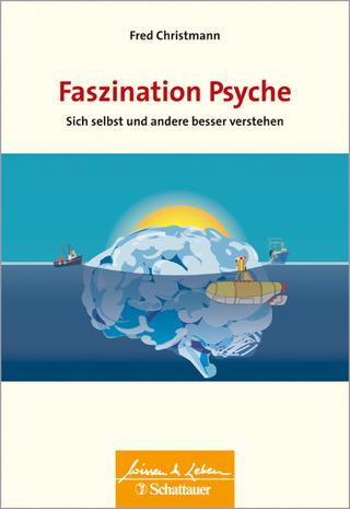Faszination Psyche - Fred Christmann