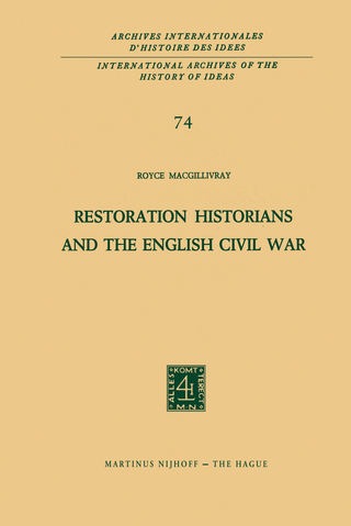 Restoration Historians and the English Civil War - R.C. MacGillivray