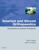Gowned and Gloved Orthopaedics