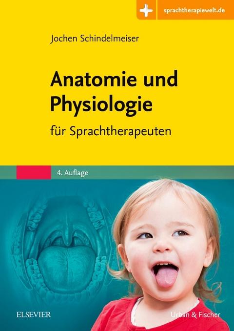 Anatomie und Physiologie von Jochen Schindelmeiser | ISBN 978-3-437 ...