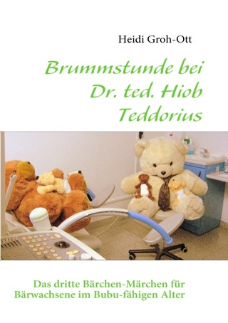 Brummstunde bei Dr. ted. Hiob Teddorius - Heidi Groh-Ott