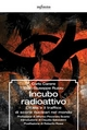 Incubo radioattivo - Carlo Carere; Gian Giuseppe Ruzzu